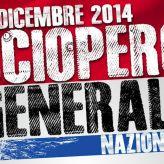 12 dicembre 2014 SCIOPERO GENERALE –  COSI' NON VA!